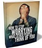 Thumbnail How To Stop Worrying What Other People Think of You Training